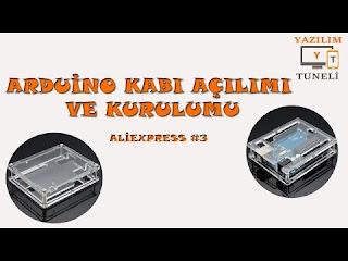 Arduino Kabı ve Arduinoya Monta İşlemi