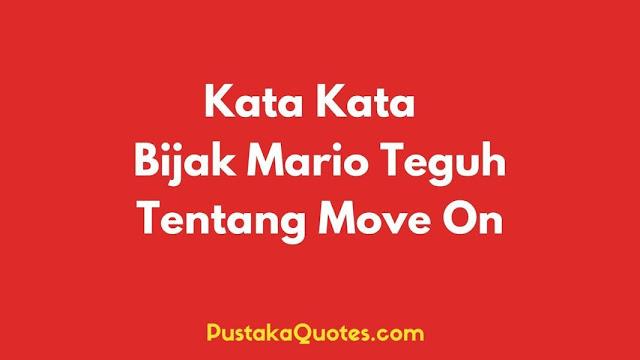 Kata Bijak Move On Mario Teguh
