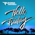 Flo-Rida Ft. Jason Derulo - Hello Friday