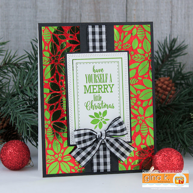 Merry Christmas Card by Juliana Michaels featuring Gina K. Designs Foil-Mates™ and Fancy Foils Scraps