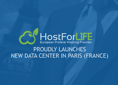 Best Cheap Windows Hosting - HostForLIFE.eu Proudly Launches New Data Center in Paris, France