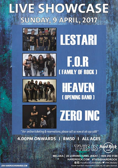 Event Live Showcase Hard Rock Melaka - Lestari FOR Heaven Zero | 09 April 2017