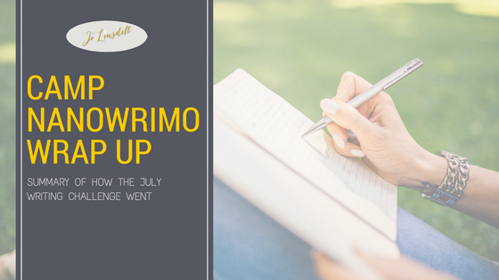 #CampNaNoWriMo Wrap Up
