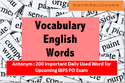 200 Commonly Asked Antonyms Words PDF Download