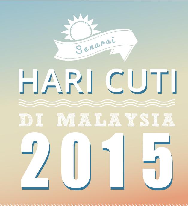 Hari Cuti Di Malaysia 2015