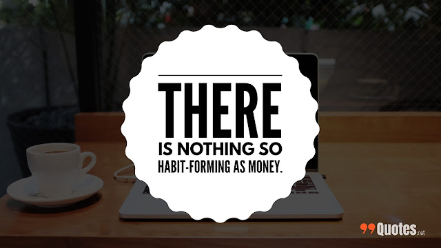 getting to the money quotes
