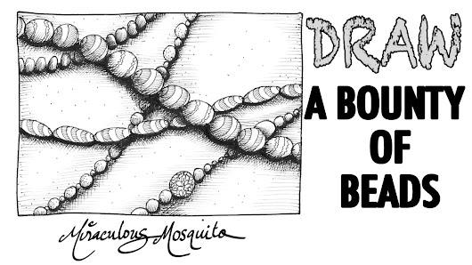 A New Dangerous Doodle Tutorial! - Bounty of Beads (Free Narrated Drawing Video)