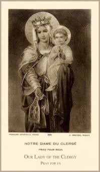Our Lady of the Clergy, Pray for Us!
