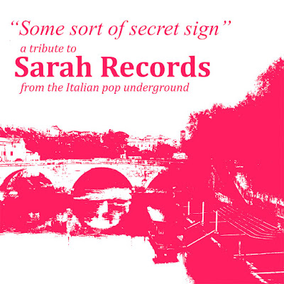 Some Sort of Secret Sign • A Tribute to Sarah Records