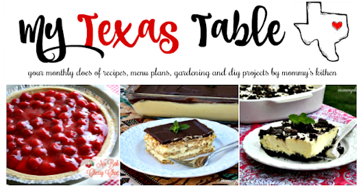 My Texas Table Newsletter - No Bake Treats for Summer!