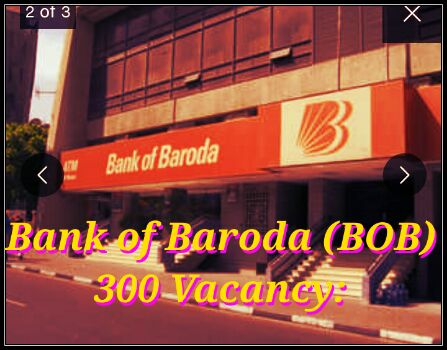 Bank of Baroda (BOB) Vacancy December 2017