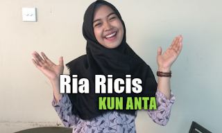 Download Lagu Ria Ricis - Kun Anta Mp3 (4,55MB) Baru 2018,Ria Ricis, Lagu Religi, Lagu Cover, 2018