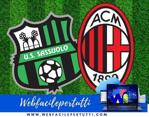 Sassuolo - Milan Streaming e Probabili Formazioni (30/09/18)