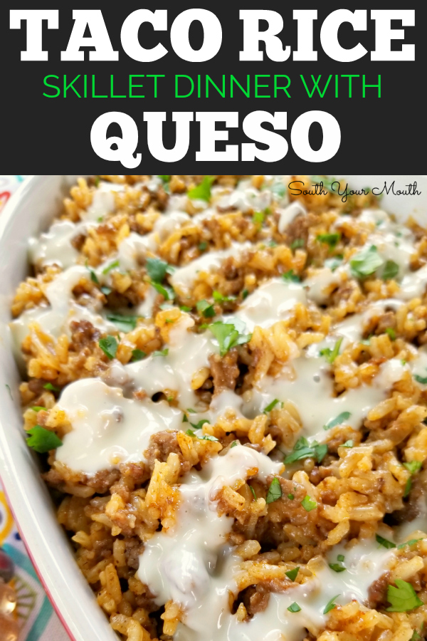 Taco Rice Skillet Dinner with Queso! A one-pan recipe made with ground beef, taco seasoning and Mexican style rice drenched in an easy queso cheese sauce.