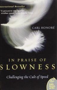 Ngợi Ca Sống Chậm - Carl Honoré