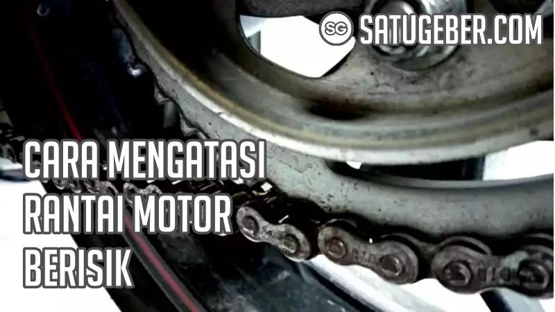 gambar rantai motor berbunyi klotok-klotok tek-tek berisik