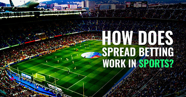 How does Spread betting work in sports?