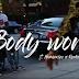 Young D ft. Reekado Banks & Harmonize - Body Work | Watch Video