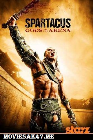 Spartacus Gods of the Arena All Episode Download 480p
