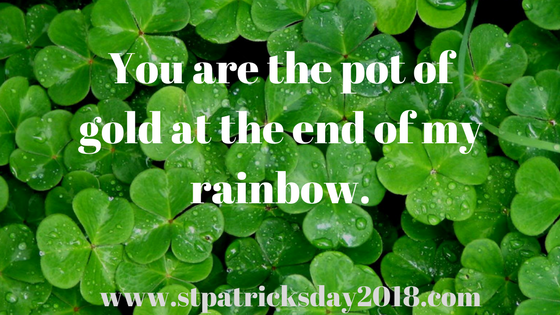 St. Patricks day 2018 inspirational quotes