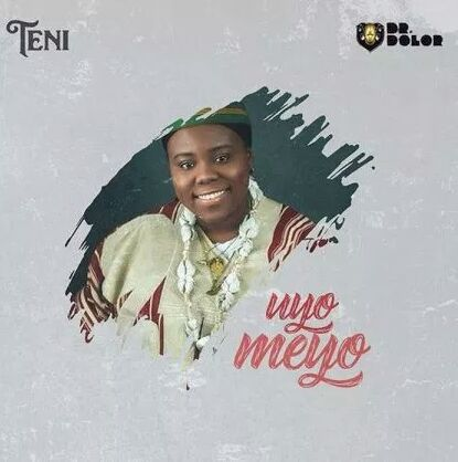 Lyrics: Teni – Uyo Mayo