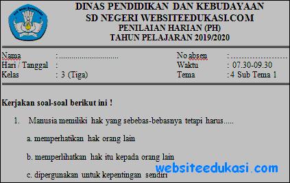 Soal PH Kelas 3 Tema 4 Kurikulum 2013 Terbaru