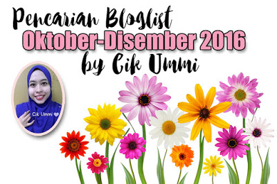 http://sayacikummi.blogspot.my/2016/09/pencarian-bloglist-oktober-disember.html