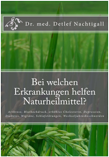 https://www.amazon.de/welchen-Erkrankungen-helfen-Naturheilmittel-Wechseljahresbeschwerden/dp/1497408253/ref=sr_1_2?s=books&ie=UTF8&qid=1470680972&sr=1-2&keywords=detlef+nachtigall