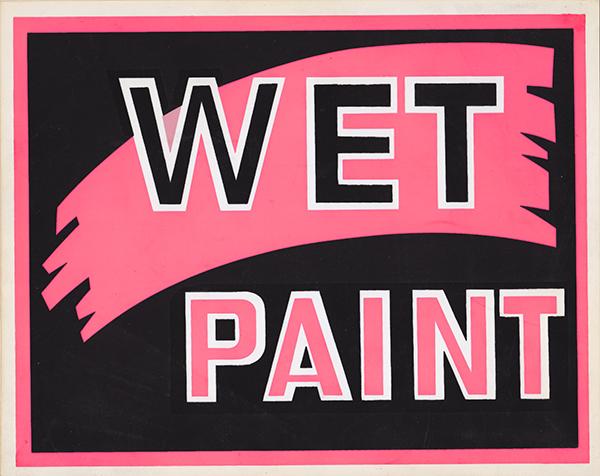 Frankies Apartment Sign Wet Paint