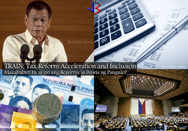 TRAIN: Tax Reform Acceleration and Inclusion. This is a Tax Reform program initiated by the Duterte Administration, to change the old tax system in the Philippines and make it simpler, more fair, and efficient.  The current tax system in the Philippines is both complex and unjust. TRAIN will change this, by reducing personal income tax, simplify estate and donor tax, expand Value-Added Tax coverage and increase oil and automobile excise taxes. Let us look at each of these components.   PERSONAL INCOME TAX The proposed Tax Schedule under TRAIN will benefit 99% of the taxpayers. That's more than the percentage of voters who chose Duterte to be President. Based on the table below, the new tax rates will increase take-home pay of most workers and increase the purchasing power of the family or individual. Also, all bonuses not exceeding P100,000 will stay tax-free! Also, by 2020, the tax rates will be even lower.  The current income tax rate in the Philippines is actually higher than most of its neighbors. Information gathered showed that Filipinos pay the 2nd highest tax rate in the Asean countries, with also a lower income threshold.  This table shows that if you earn P500,000 in Singapore, you don't have to pay income tax. In the Philippines, that's 32% rate. Compare that to Indonesia, where you pay 30% only if you earn three times more than in the Philippines. In Thailand, you pay 35% rate, but only if you earn 11 times more than in the Philippines.  Let us see some projected calculations and comparisons of present and proposed tax rates based on worker's salaries, from minimum wage earners to a call-center agent.  ESTATE TAX and DONOR'S TAX TRAIN proposes that Estate Tax be fixed at 6% of the estate's net value. There will also be a standard deduction of P1 million and exemption of up to P3 million for family homes. This means that for inheritance with value below standard deduction, and for family homes valued at less than the exemption, no estate tax shall be paid. Only inheritance of rich families will be taxed.  A similar scheme is applied for Donor's Tax. A single rate of 6% of the net donations for gifts above P100,000 yearly, will be applied. This is regardless of relationship.   VALUE ADDED TAX This part of the TRAIN is least understood and often misrepresented by many. Actually, the VAT  system in the Philippines has the most number of exemptions (people, companies, cooperatives and other institutions exempted from paying VAT).  TRAIN will expand the tax base by limiting exemptions to necessities - raw food, education, and health. Cooperatives with gross sales of more than P3 million pesos will not be exempted from VAT. Only smaller cooperatives and those that produce raw agriculture products will be VAT exempt.  Among the previously exempted entities that will need to pay VAT are: Domestic shipping importation power transmission low cost and socialized housing (if value is more than P1.5M for lots, P2.5M for house and lot) lease of residential units (with monthly rent of over P10,000/month) boy and girl scouts other entities exempted via special laws. This will raise more funds for the poor and vulnerable. Senior Citizens and Persons With Disabilities will still enjoy exemptions.  OIL EXCISE TAX Oil excise will be raised by P6 gradually over three years. The rates will be adjusted yearly after the third year. The last time the oil excise tax was adjusted was in 1997.  Increasing the petrol price via excise tax will not necessarily affect the savings of the majority. In fact, fuel consumption is higher for the wealthiest Filipino. Take this graphic below:  The graphic above shows that the top 10% wealthiest Filipinos use more than half of the fuel for vehicles. The poorest 10% only use 0.6%. The middle group use only about 5%. This means that the wealthiest will be affected more by the price increase in petrol.    AUTOMOBILE EXCISE TAX The tax rates for cars will be increased, more for luxury cars than basic cars. This makes the wealthier people pay more tax than the middle class. The wealthiest are the ones who usually buy or own more than one car. An example of computation is shown below:  One of the main concerns of the public is the effect of the increased taxes on goods and transportation costs. The government however believes that the net savings for each worker will be greater due to the lower income tax. Also, a percentage of the revenues will be allotted for the poorest Filipinos to help them keep up with any price increase.  President Duterte's Tax Reform agenda is vital to the improvement of lives of the Filipino, one that the President vowed to leave behind after his term of office. The current tax system is already 20 years old. If passed into law, the comprehensive tax reform bill is estimated to raise (P)162 billion in net revenues every year. This is vital for the advancement of the economy.  The Tax Reform Acceleration and Inclusion program is vital to President Duterte's ten-point socioeconomic agenda. The revenue will be used to improve existing infrastructure and accelerate building new one, providing jobs and better services to people and help move the economy forward.  Note: The values and tax rates stated herein are subject to change because the bill on tax reform has not been approved yet in the senate.