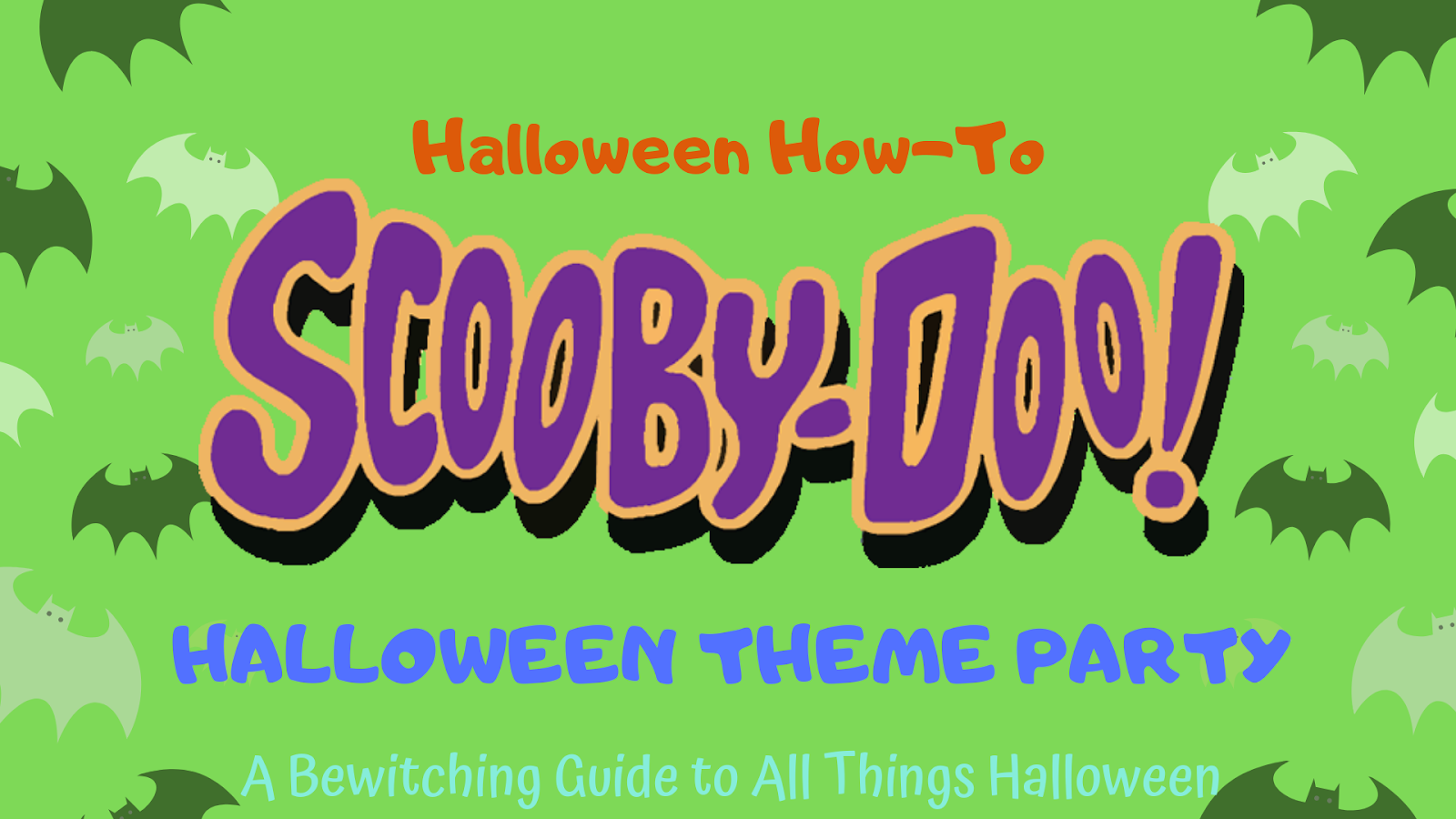 Halloween Theme Party.A Bewitching Guide To All Things Halloween Scooby Doo Halloween