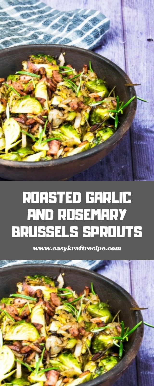 ROASTED GARLIC AND ROSEMARY BRUSSELS SPROUTS