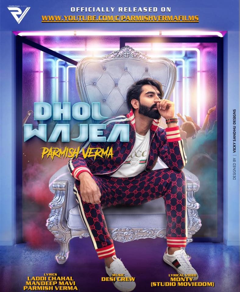 Dhol Wajea    Parmish Verma    new song