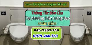 Thông tắc bồn cầu tại phường trần hưng đạo,hút bể phốt,thông tắc cống,thoát sàn chậu rửa,toilet giá rẻ 0979.266.769