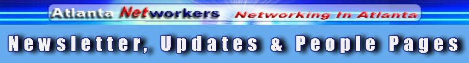 Atlanta Networkers Newsletter, Updates & People Pages