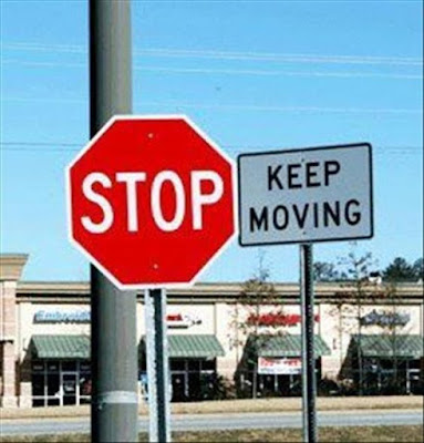 Keep Moving - sign board that is downright hilarious