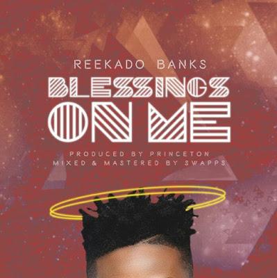 Reekado_Banks_-_Blessings_On_Me
