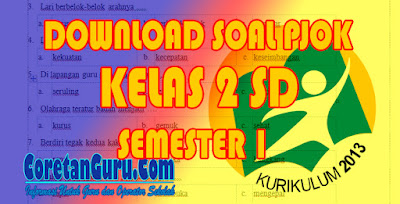Soal UAS PJOK Kelas 2 SD Kurikulum 2013 Semester 1 Revisi Terbaru