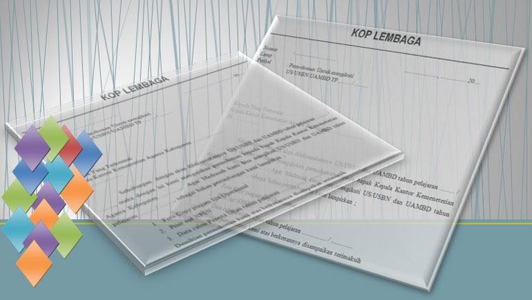 Contoh Format Surat Permohonan Mengikuti Penyelenggara Un