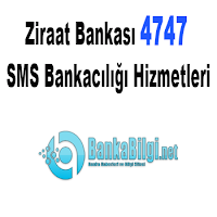ziraat bankası 4747 sms bankacılığı