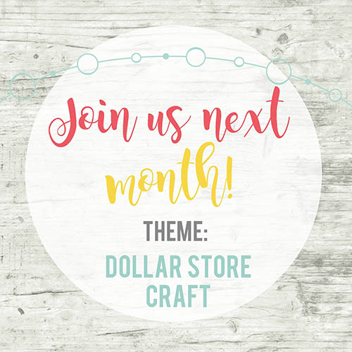 Inspire My Creativity Theme for February - Dollar Store Craft