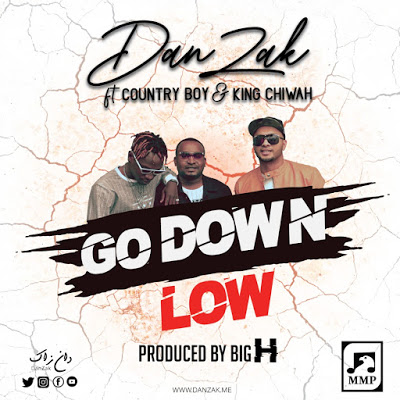 Download Audio   Danzak ft Country Boy & King Chiwah - Go Down Low