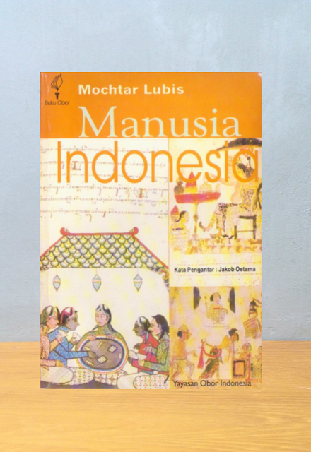 MANUSIA INDONESIA, Mochtar Lubis