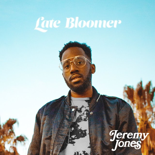 """Listen to """"Late Bloomer"""" album by Jeremy Jones on Bandcamp"""