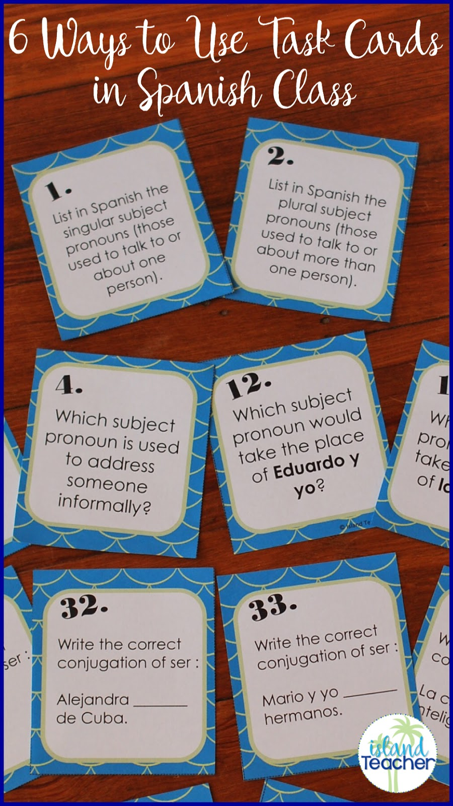 6 Ways To Use Task Cards In Spanish Class Island Teacher