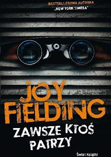 Zawsze ktoś patrzy - Joy Fielding