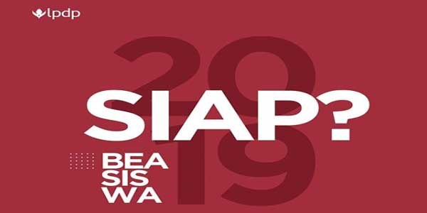pembukaan dan penerimaan beasiswa lpdp 2019