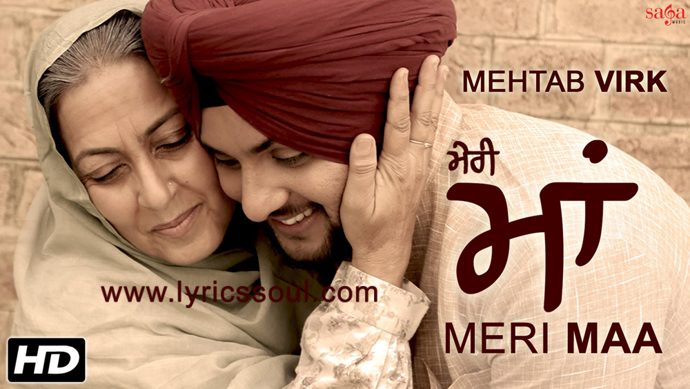 The Meri Maa lyrics from 'Mehtab Virk', The song has been sung by Mehtab Virk, , . featuring , , , . The music has been composed by Desi Routz, , . The lyrics of Meri Maa has been penned by Gurinder Rupan