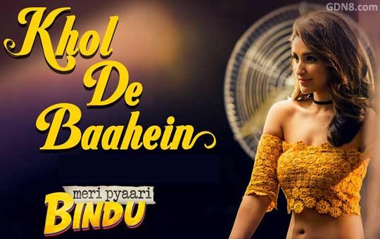 Khol De Baahein - Meri Pyaari Bindu Bengali Song