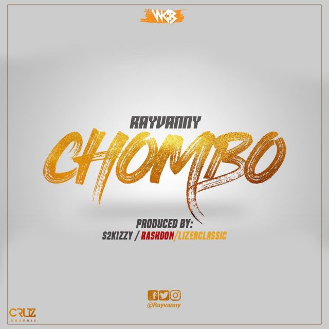 Mp3 Download |  Rayvanny – Chombo | [Official Song Audio]-Enjoy......